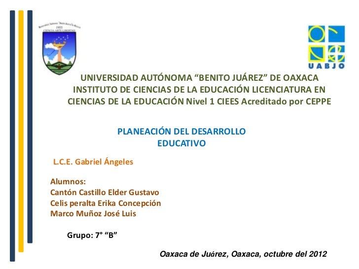 """UNIVERSIDAD AUTÓNOMA """"BENITO JUÁREZ"""" DE OAXACA     INSTITUTO DE CIENCIAS DE LA EDUCACIÓN LICENCIATURA EN    CIENCIAS DE LA..."""