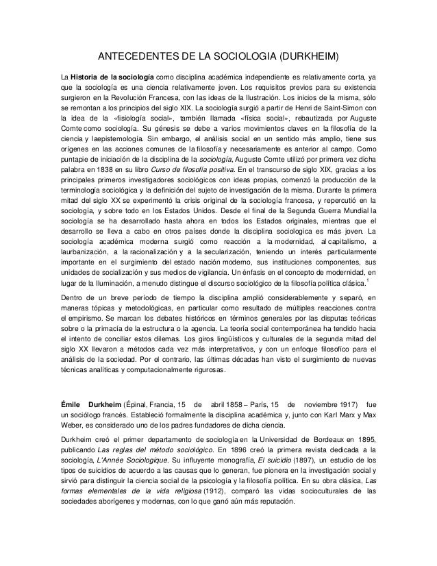 ANTECEDENTES DE LA SOCIOLOGIA (DURKHEIM) La Historia de la sociología como disciplina académica independiente es relativam...