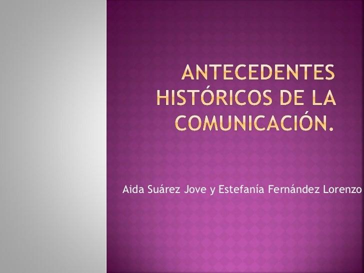Aida Suárez Jove y Estefanía Fernández Lorenzo
