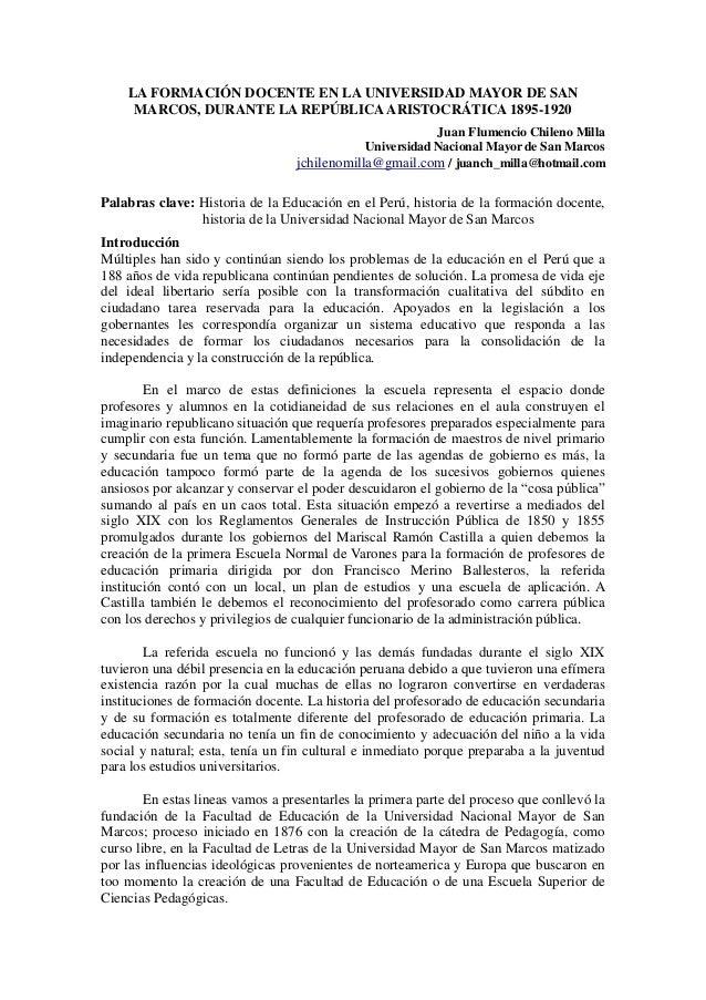 LA FORMACIÓN DOCENTE EN LA UNIVERSIDAD MAYOR DE SAN  MARCOS, DURANTE LA REPÚBLICA ARISTOCRÁTICA 1895-1920  Juan Flumencio ...