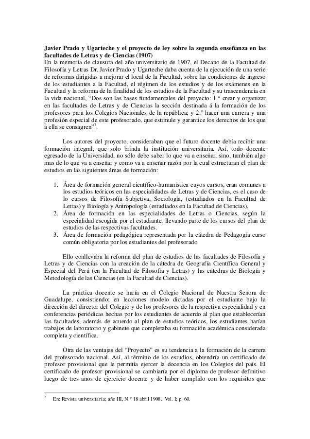 Javier Prado y Ugarteche y el proyecto de ley sobre la segunda enseñanza en las  facultades de Letras y de Ciencias (1907)...