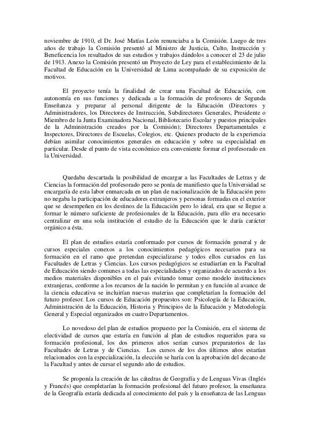 noviembre de 1910, el Dr. José Matías León renunciaba a la Comisión. Luego de tres  años de trabajo la Comisión presentó a...