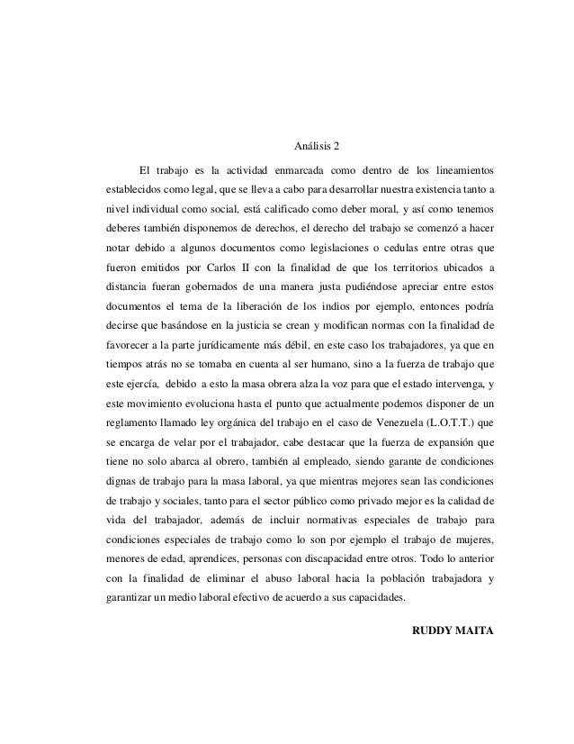 Análisis 2 El trabajo es la actividad enmarcada como dentro de los lineamientos establecidos como legal, que se lleva a ca...