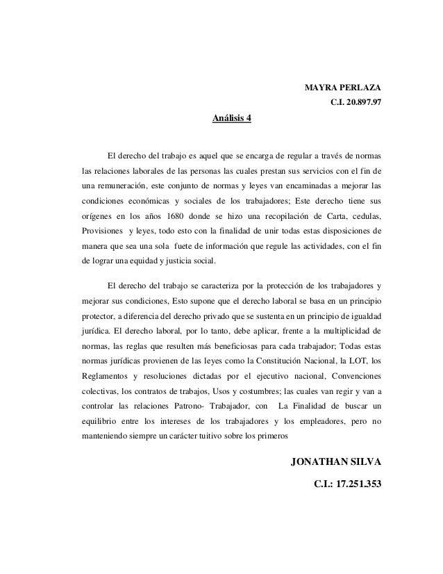 MAYRA PERLAZA C.I. 20.897.97 Análisis 4 El derecho del trabajo es aquel que se encarga de regular a través de normas las r...