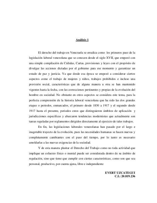 Análisis 1 El derecho del trabajo en Venezuela se erradica como los primeros paso de la legislación laboral venezolana que...