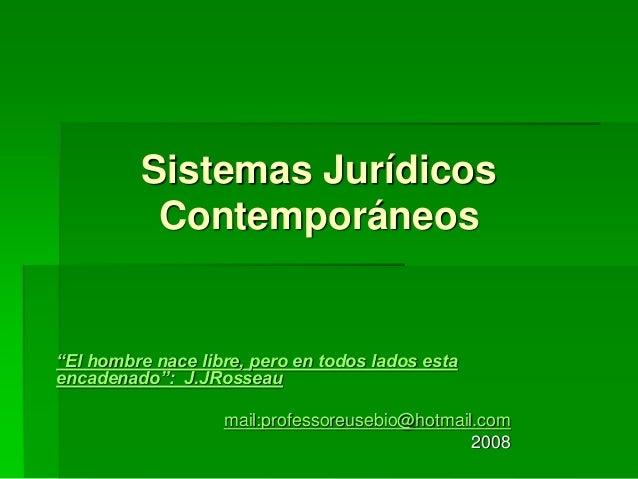 Antecedentes y generalidades de los sistemas juridicos for Caracteristicas de los contemporaneos