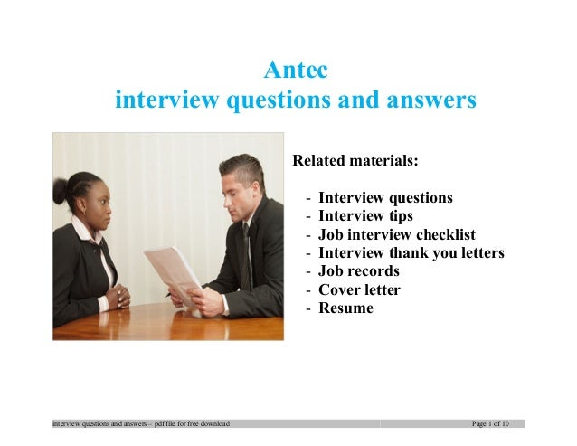 Interview questions and answers – pdf file for free download Page 1 of 13 Antec interview questions and answers Related ma...