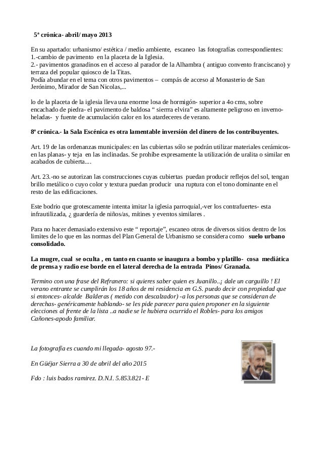 5ª crónica- abril/ mayo 2013 En su apartado: urbanismo/ estética / medio ambiente, escaneo las fotografías correspondiente...