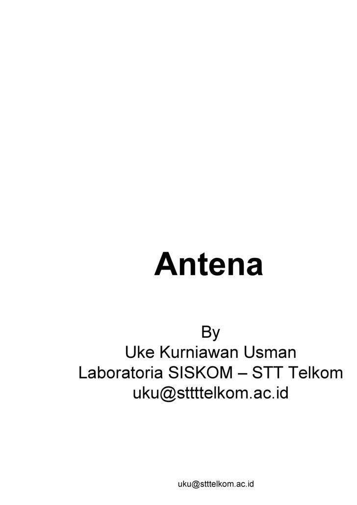 Antena By Uke Kurniawan Usman Laboratoria SISKOM – STT Telkom [email_address]