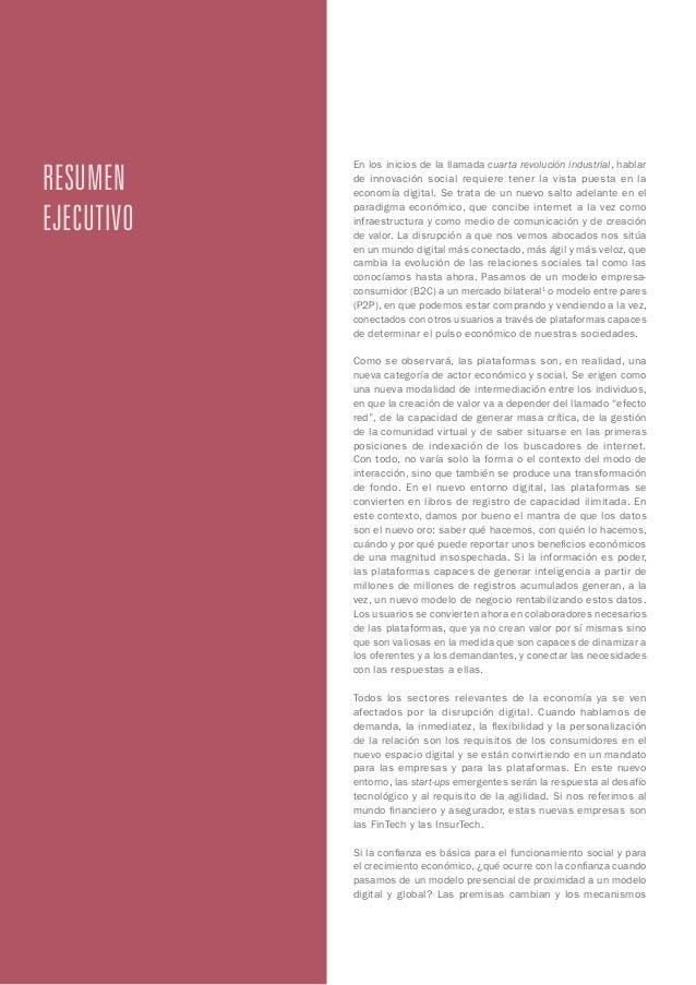 resumen ejecutivo En los inicios de la llamada cuarta revolución industrial, hablar de innovación social requiere tener la...