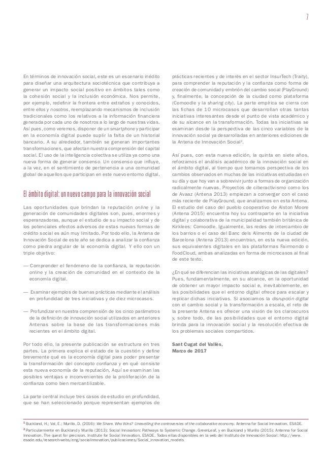 7 En términos de innovación social, este es un escenario inédito para diseñar una arquitectura sociotécnica que contribuya...