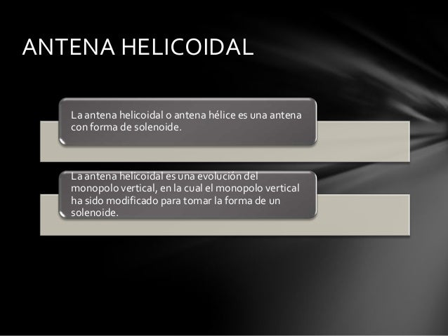 Antena helicoidal Slide 2