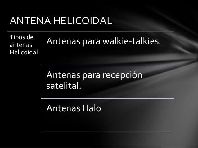 Antena helicoidal Slide 3