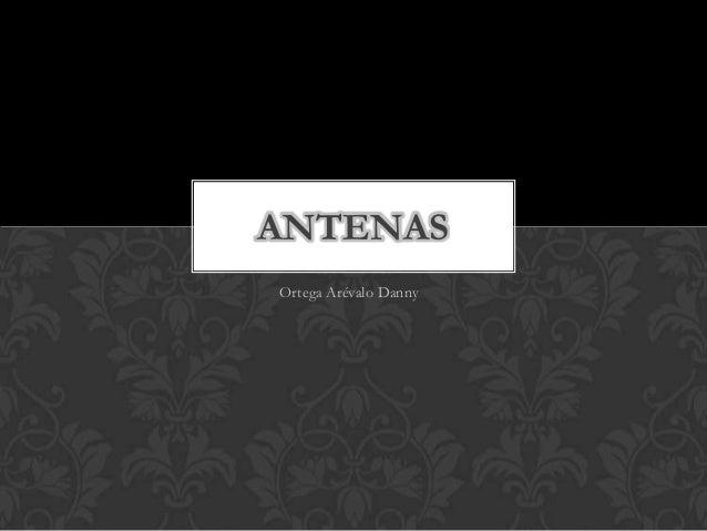 ANTENASOrtega Arévalo Danny6
