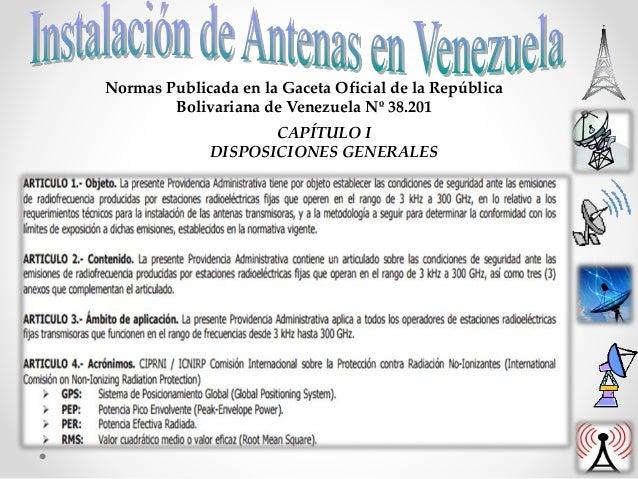 Normas Publicada en la Gaceta Oficial de la República Bolivariana de Venezuela Nº 38.201 CAPÍTULO I DISPOSICIONES GENERALES