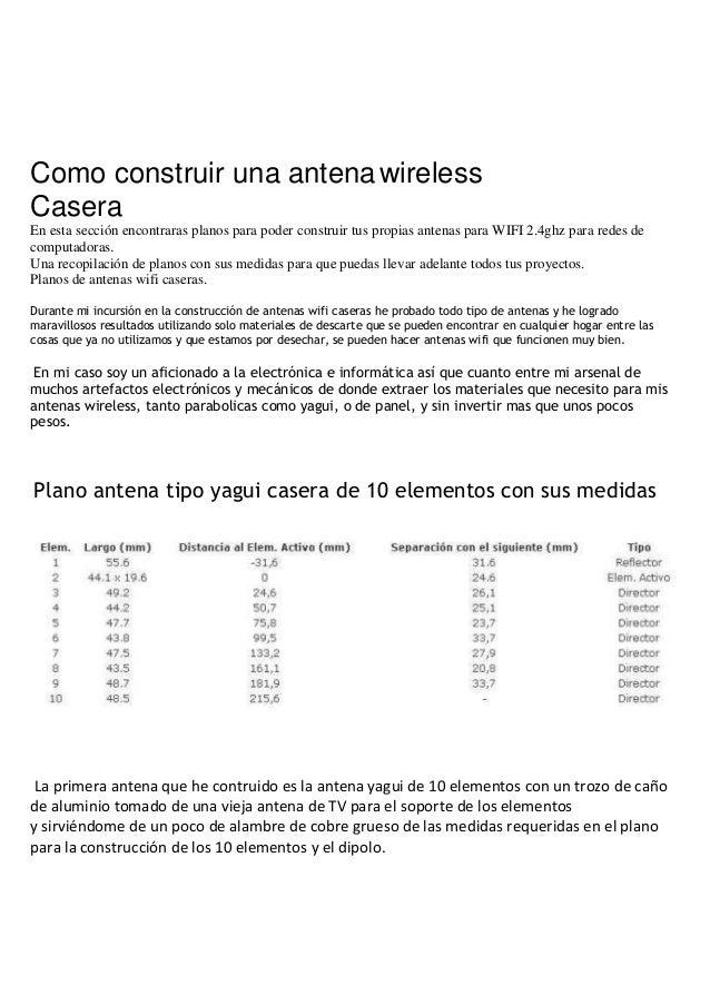 Antenas Wifi CaserasComo construir una antena wirelessCaseraEn esta sección encontraras planos para poder construir tus pr...