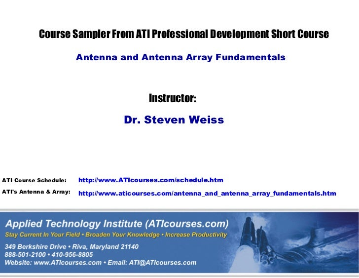 Course Sampler From ATI Professional Development Short Course                         Antenna and Antenna Array Fundamenta...
