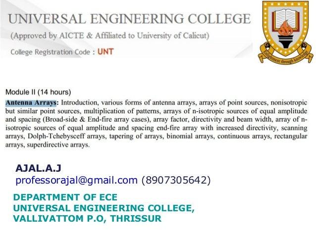 AJAL.A.J professorajal@gmail.com (8907305642) DEPARTMENT OF ECE UNIVERSAL ENGINEERING COLLEGE, VALLIVATTOM P.O, THRISSUR