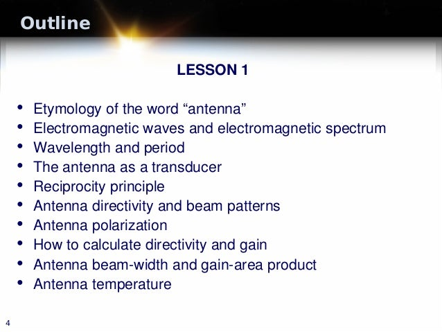 """Outline LESSON 1 • Etymology of the word """"antenna"""" • Electromagnetic waves and electromagnetic spectrum • Wavelength and p..."""