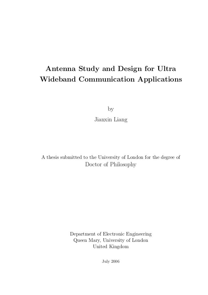 Antenna Study and Design for UltraWideband Communication Applications                              by                     ...