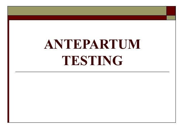 ANTEPARTUMTESTING