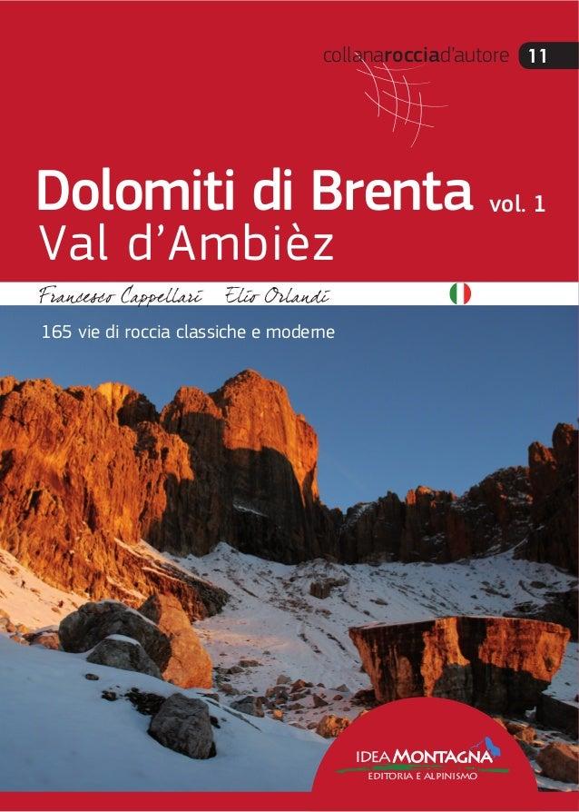 collanarocciad'autore 11 ideaMontagna editoria e alpinismo 165 vie di roccia classiche e moderne Dolomiti di Brenta Val d'...