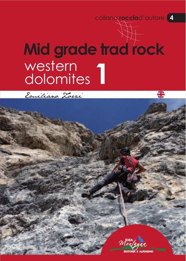 collana rocciad'autore 4 Mid grade trad rock western dolomites 1 EmilianoZorzi Midgradetradrockwesterndolomites1 Emiliano ...