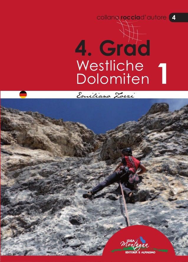 collana rocciad'autore 4 4. Grad Westliche Dolomiten 1 EmilianoZorzi 4.GradWestlicheDolomiten1 Emiliano Zorzi 4 Best in th...