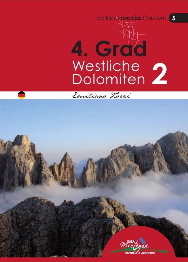 collana rocciad'autore 5 4. Grad Westliche Dolomiten 2Emiliano Zorzi 5 Best in the Alps! Alles für Dein Bergerlebnis. 20 S...