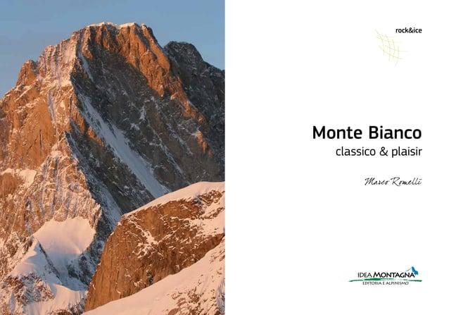 rock&ice ideaMontagna editoria e alpinismo Monte Bianco classico & plaisir