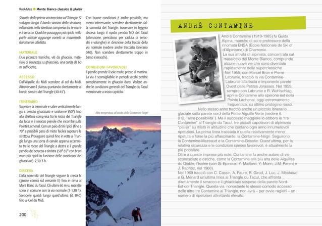 Sentieri d'autore l Ferrate dell'Alto Garda 200 Rock&Ice l Monte Bianco classico & plaisir Si tratta della prima via tracc...