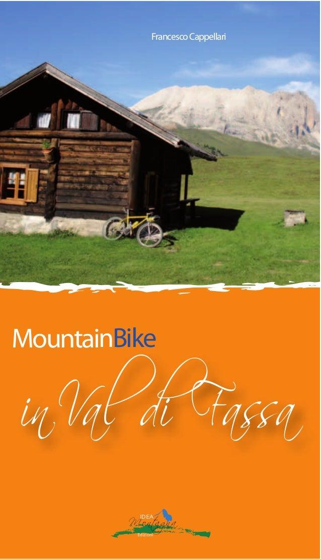 inVal di Fassa MountainBike FrancescoCappellari IDEA Montagna Edizioni