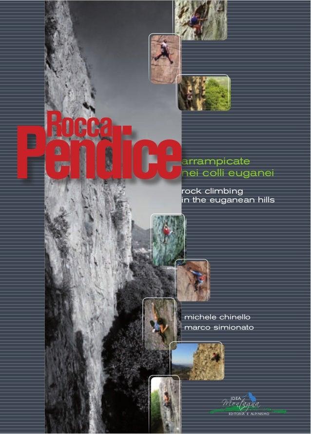 arrampicate nei colli euganei rock climbing in the euganean hills michele chinello marco simionato Rocca Pendice RoccaPend...