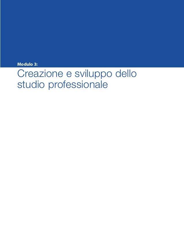 Modulo 3: Creazione e sviluppo dello studio professionale SMP_Practice_Mgmt_Guide_2e Package Folder VGR.indd 1 24/09/12 11...