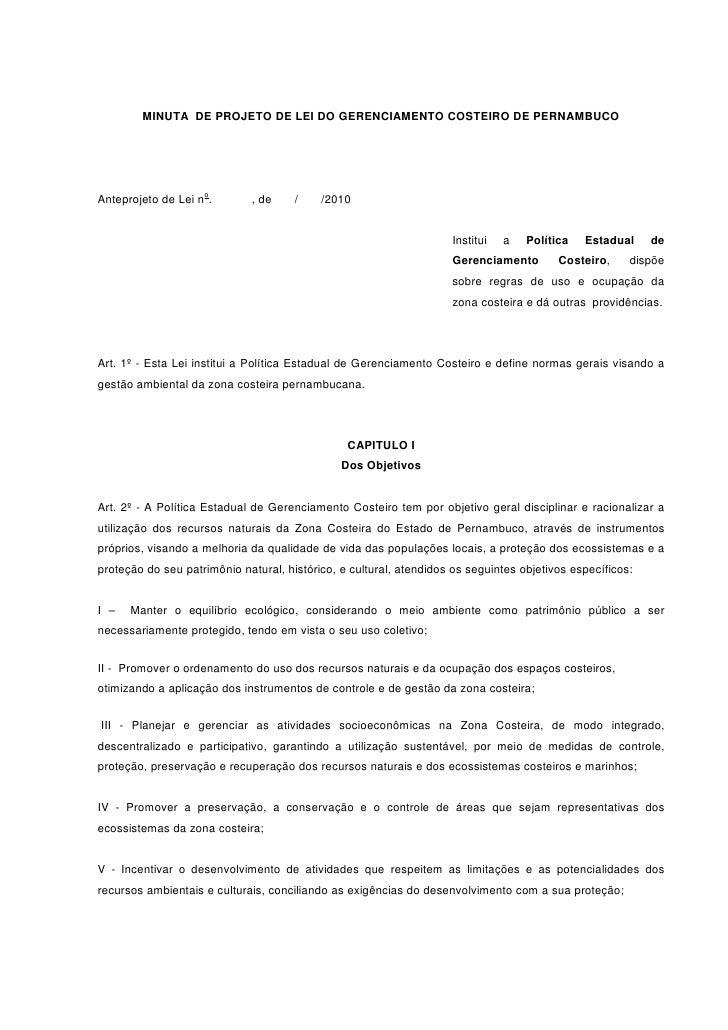 MINUTA DE PROJETO DE LEI DO GERENCIAMENTO COSTEIRO DE PERNAMBUCO                         o Anteprojeto de Lei n .       , ...