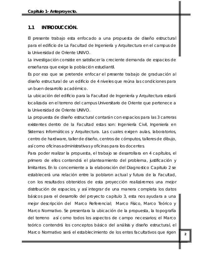 Capitulo 1- Anteproyecto.  1.1  INTRODUCCIÓN.  El presente trabajo esta enfocado a una propuesta de diseño estructural par...