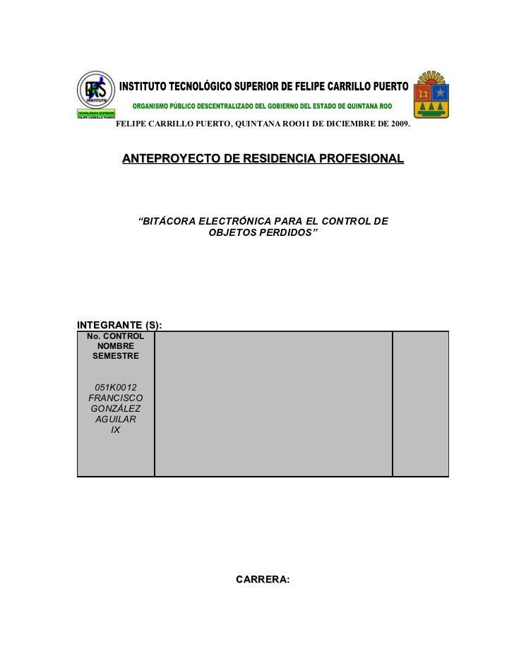 FELIPE CARRILLO PUERTO, QUINTANA ROO11 DE DICIEMBRE DE 2009.           ANTEPROYECTO DE RESIDENCIA PROFESIONAL             ...
