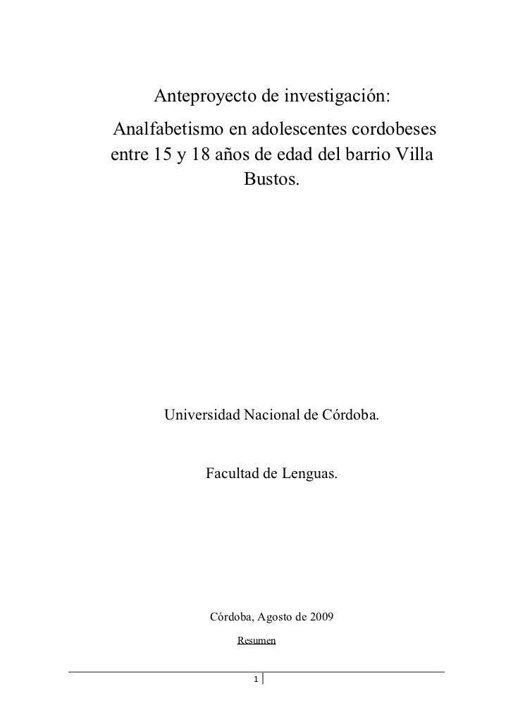 Anteproyecto de investigación:Analfabetismo en adolescentes cordobesesentre 15 y 18 años de edad del barrio Villa         ...