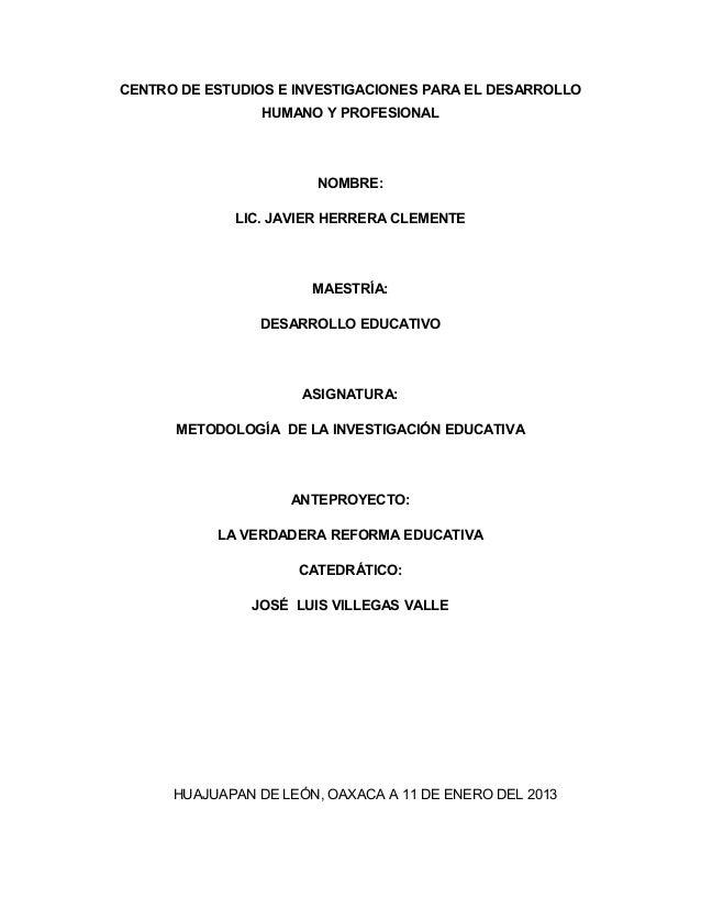 CENTRO DE ESTUDIOS E INVESTIGACIONES PARA EL DESARROLLO                 HUMANO Y PROFESIONAL                        NOMBRE...