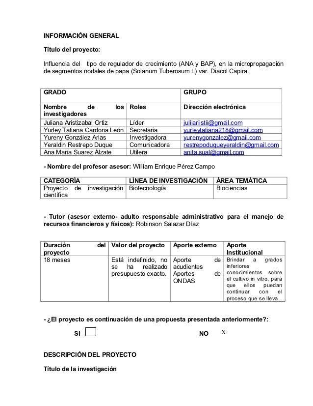 INFORMACIÓN GENERALTítulo del proyecto:Influencia del tipo de regulador de crecimiento (ANA y BAP), en la micropropagación...