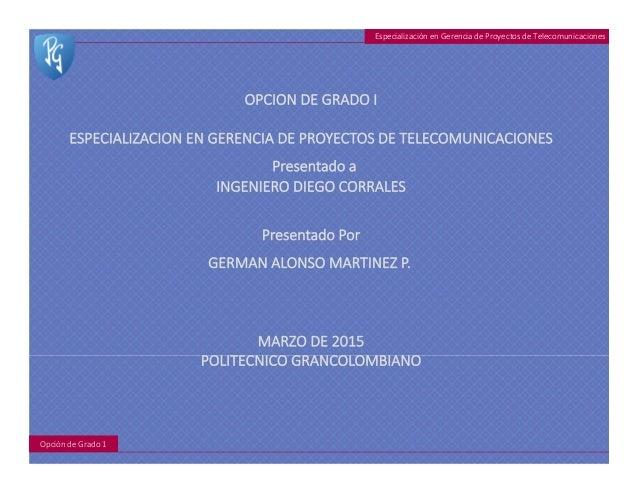 EspecializaciónenGerenciadeProyectosdeTelecomunicaciones OpcióndeGrado1
