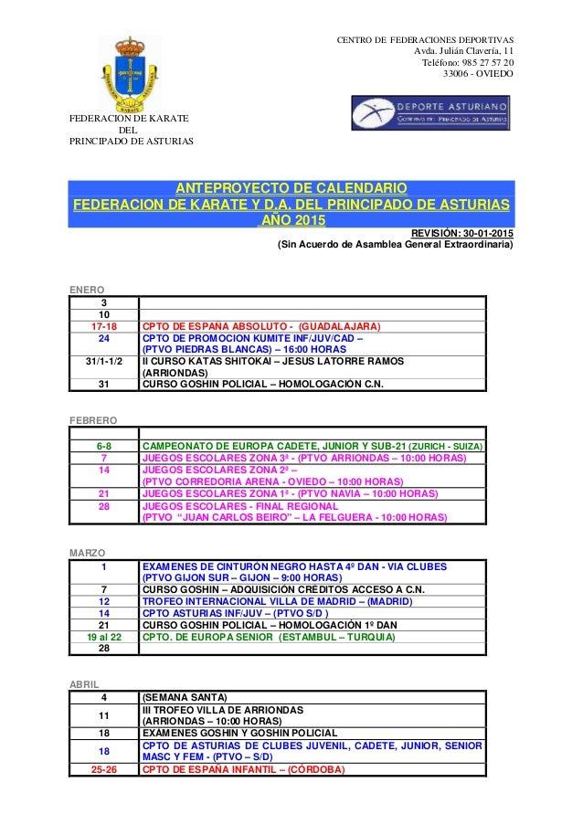 CENTRO DE FEDERACIONES DEPORTIVAS Avda. Julián Clavería, 11 Teléfono: 985 27 57 20 33006 - OVIEDO FEDERACIÓN DE KÁRATE DEL...