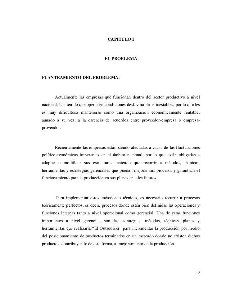 CAPITULO I                                   EL PROBLEMAPLANTEAMIENTO DEL PROBLEMA:       Actualmente las empresas que fun...