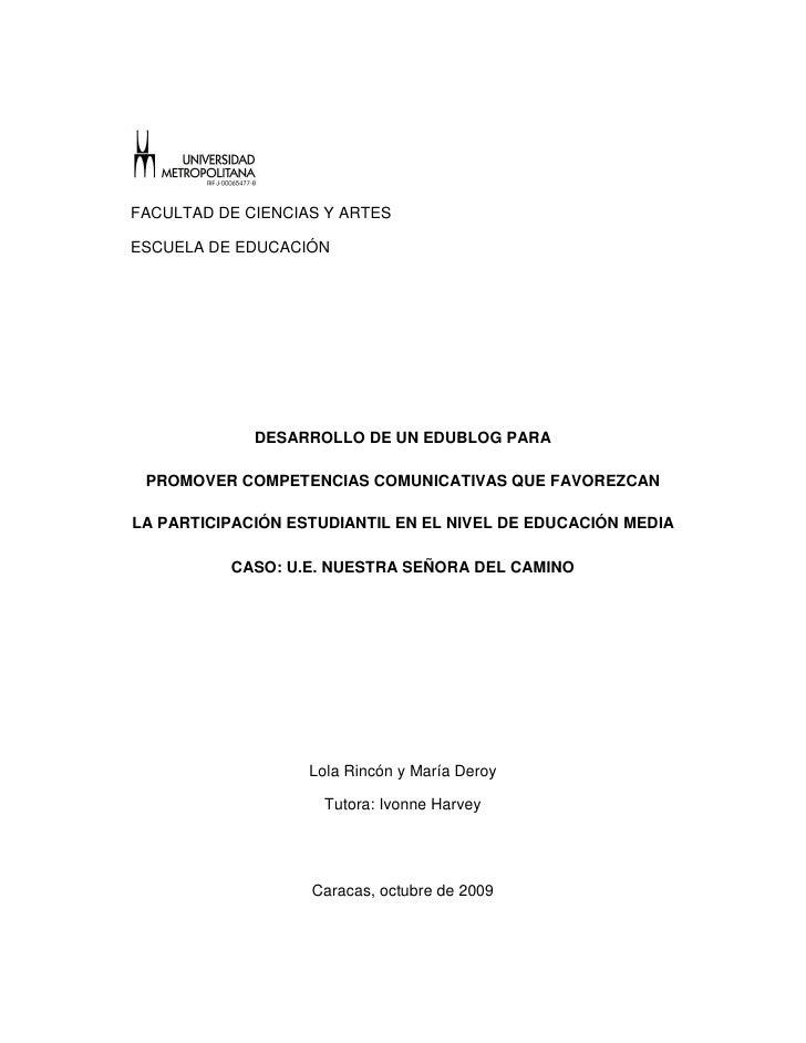 FACULTAD DE CIENCIAS Y ARTES  ESCUELA DE EDUCACIÓN                  DESARROLLO DE UN EDUBLOG PARA   PROMOVER COMPETENCIAS ...