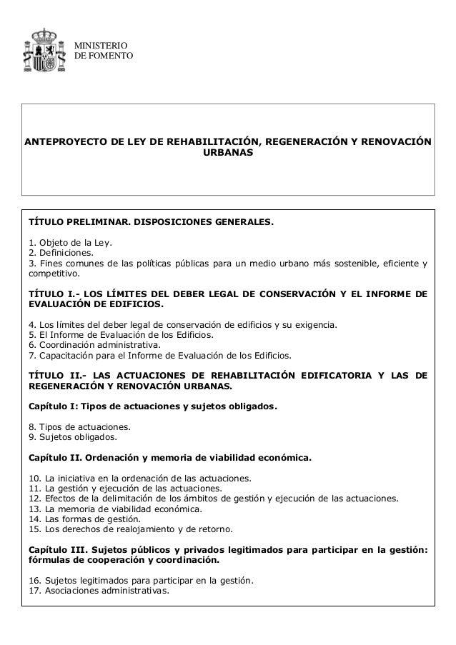 MINISTERIO             DE FOMENTOANTEPROYECTO DE LEY DE REHABILITACIÓN, REGENERACIÓN Y RENOVACIÓN                         ...