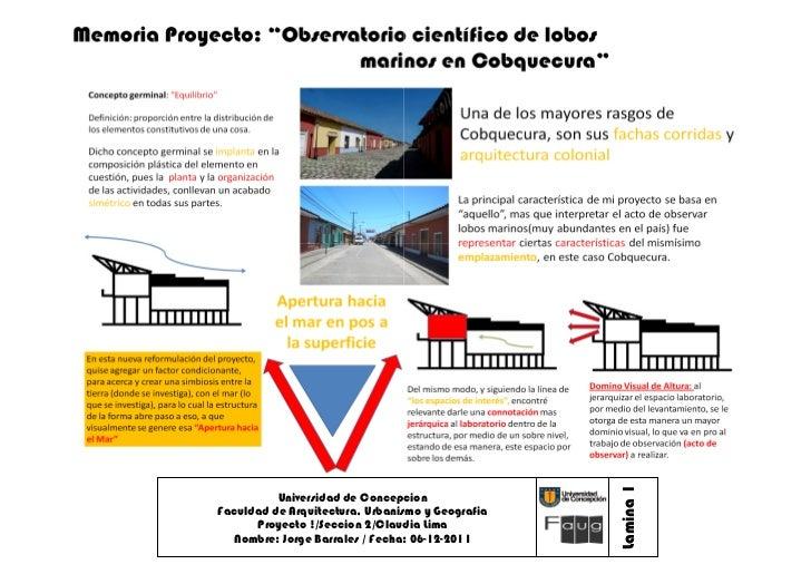 Lamina 1          Universidad de ConcepcionFaculdad de Arquitectura, Urbanismo y Geografia      Proyecto !/Seccion 2/Claud...