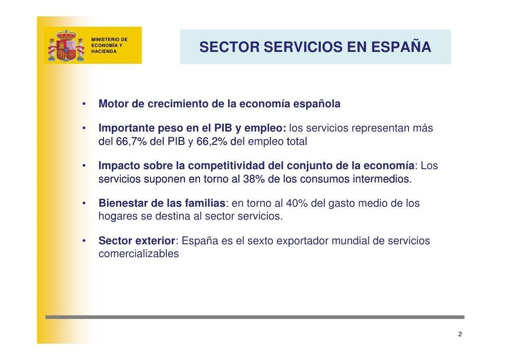 MINISTERIO DE                            SECTOR SERVICIOS EN ESPAÑA     ECONOMÍA Y     HACIENDA     •     Motor de crecimi...