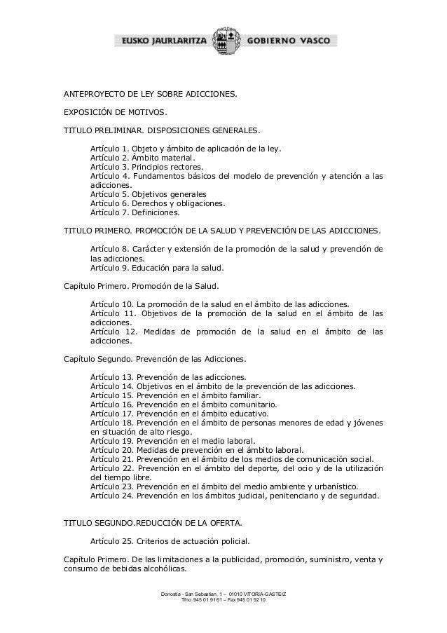 ANTEPROYECTO DE LEY SOBRE ADICCIONES.  EXPOSICIÓN DE MOTIVOS.  TITULO PRELIMINAR. DISPOSICIONES GENERALES.  Artículo 1. Ob...