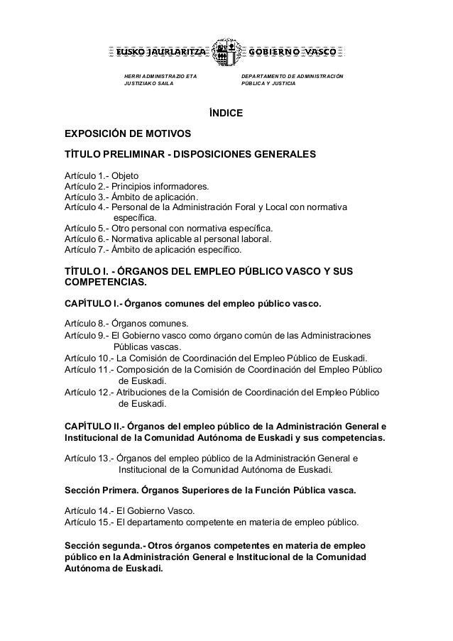 HERRI ADMINISTRAZIO ETA  JUSTIZIAKO SAILA  DEPARTAMENTO DE ADMINISTRACIÓN  PÚBLICA Y JUSTICIA  ÍNDICE  EXPOSICIÓN DE MOTIV...