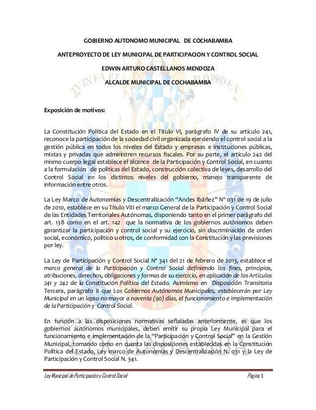 Ley Municipal de Participación y Control Social Página 1 GOBIERNO AUTONOMO MUNICIPAL DE COCHABAMBA ANTEPROYECTO DE LEY MUN...